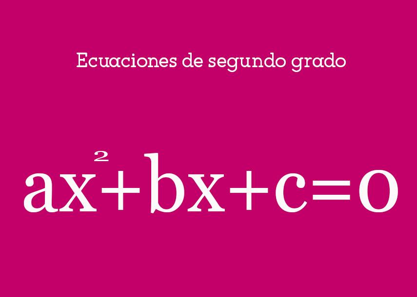 Ecuaciones de segundogrado