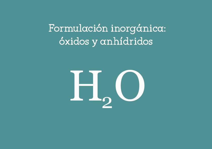 Formulación inorgánica: óxidos yanhídridos