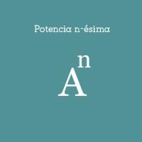 Potencia n-ésima de una matriz