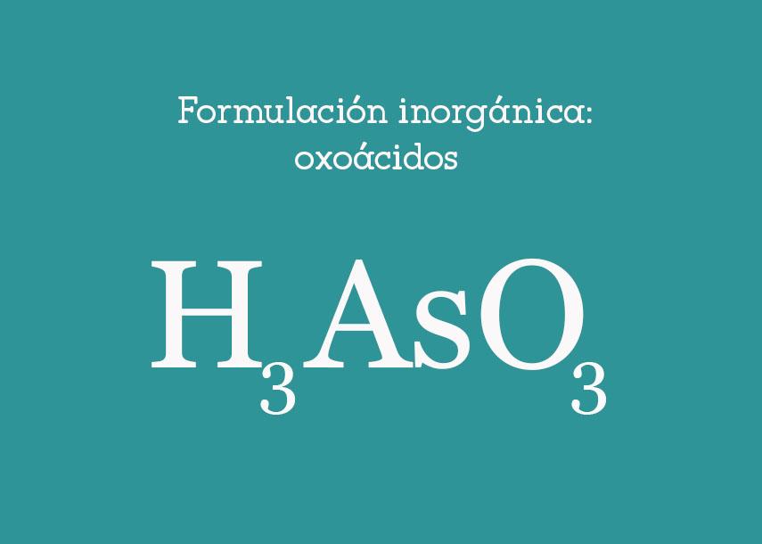 Formulación inorgánica: oxoácidos