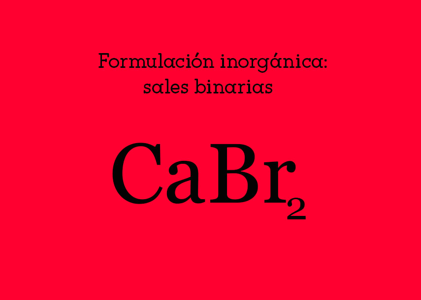 Formulación inorgánica: salesbinarias