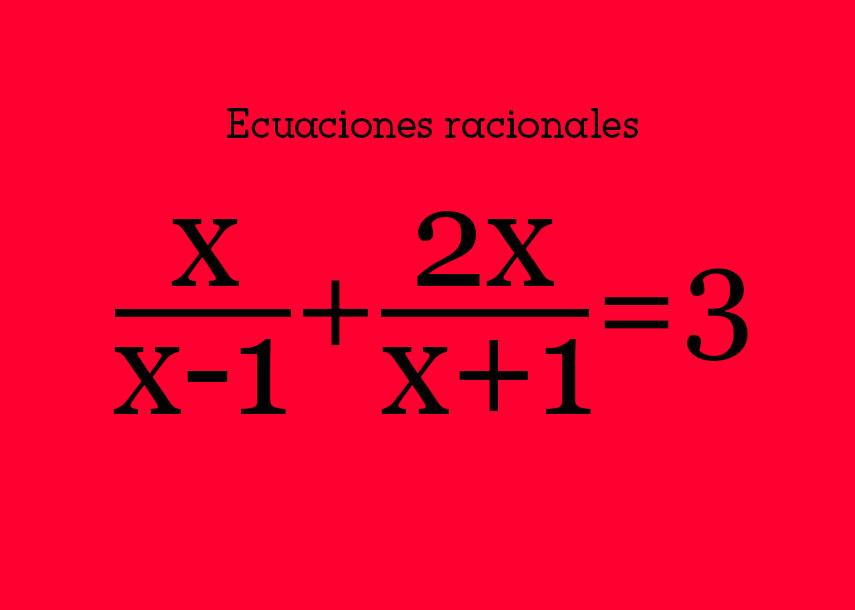 Ecuaciones racionales