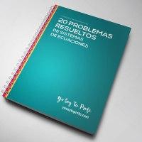 20 problemas de sistemas de ecuaciones resueltos